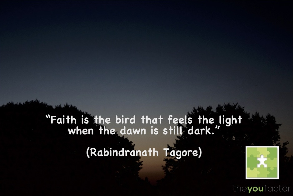 If Faith is the bird - Rabindranath Tagore - Mooie zinnen